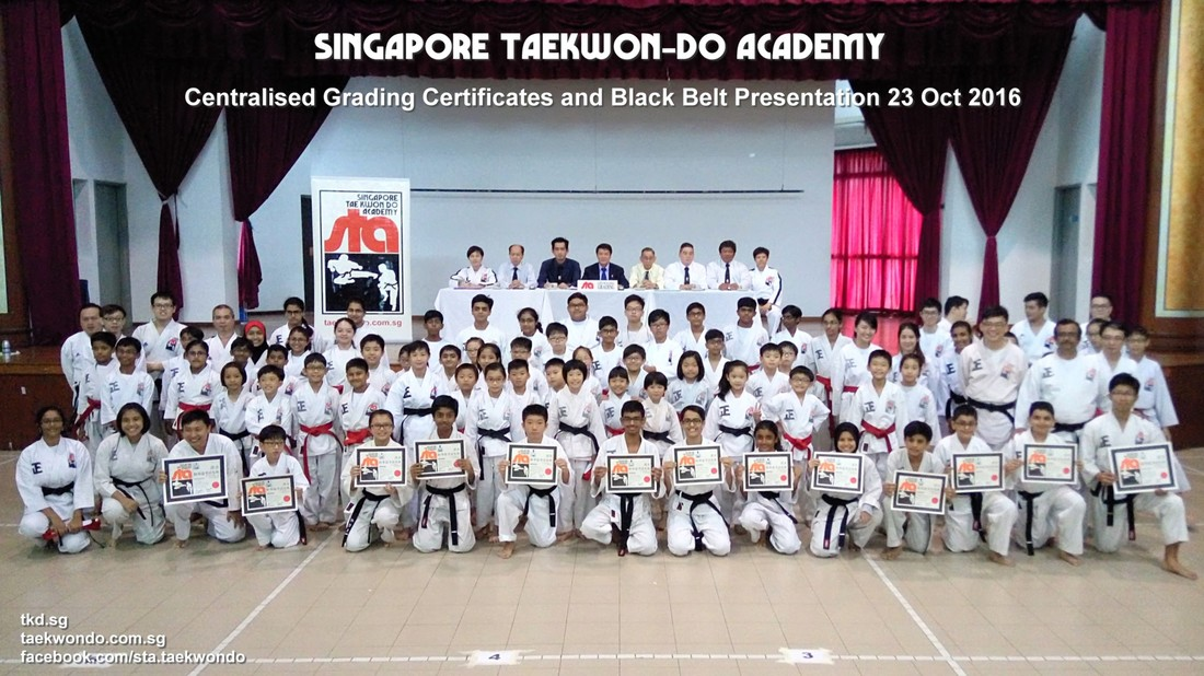 Black Belt Awards and Certificate Presentation 23 Oct 2016 Centralised Grading Singapore Taekwon-do Academy HQ Taekwondo TKD Sg