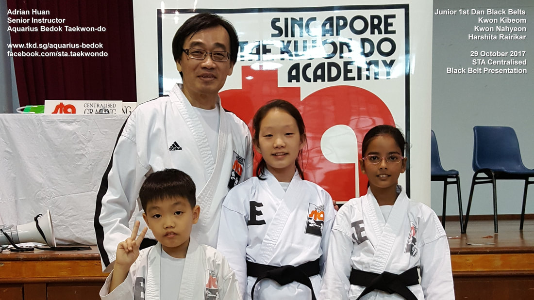 Kibeom Nahyeon Harshita Aquarius Bedok Taekwondo Junior Black Belt 1st Dan 29 Oct 2017 Adrian Huan Centralised Grading Promotion Singapore Taekwon-do Academy HQ International Recognised TKD SG