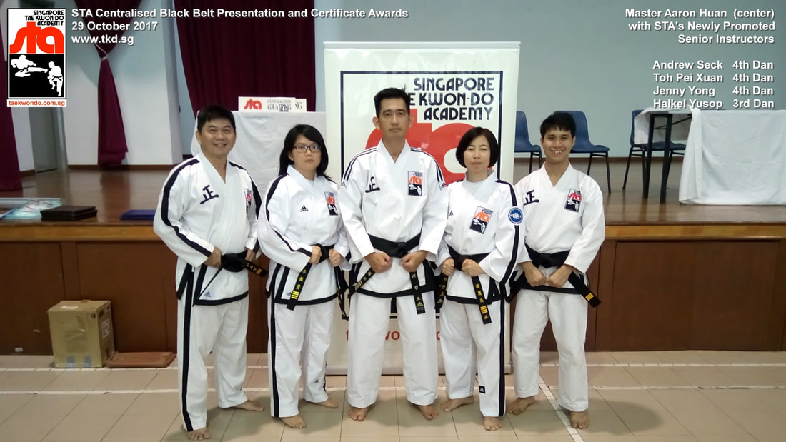 Aaron Huan Andrew Seck Toh Pei Xuan Jenny Yong Haikel Yusop Senior Instructor Black Belt Grading 4th Dan 3rd Dan 29 Oct 2017 STA Newly Promoted Singapore Taekwon-do Academy HQ Taekwondo TKD SG