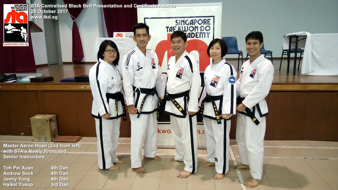 Toh Pei Xuan Aaron Huan Andrew Seck Jenny Yong Haikel Yusop Senior Instructor Black Belt Grading 4th Dan 3rd Dan 29 Oct 2017 STA Newly Promoted Singapore Taekwon-do Academy HQ Taekwondo TKD SG